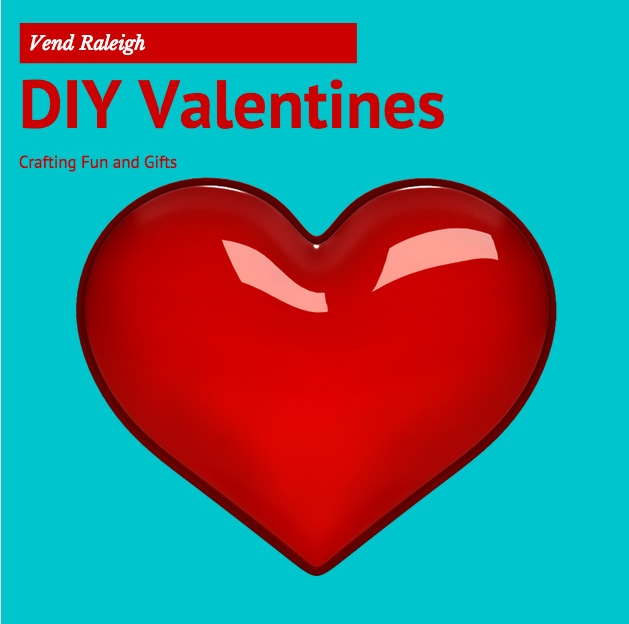 Raleigh DIY Valentines Gifts