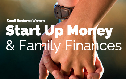 start up money and family finance small business
