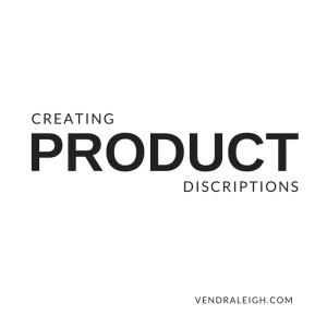Creating Product Descriptions