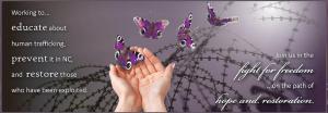 Human Trafficking in Raleigh, Transforming Hope