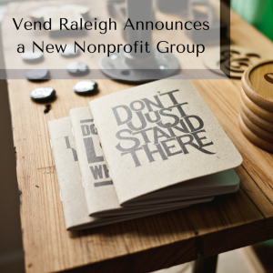Vend Raleigh Announces a New Non-profit (3)