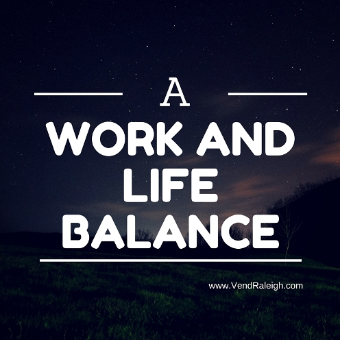 A Work and Home Life Balance
