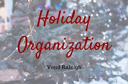 Get Organized, Vend Raleigh