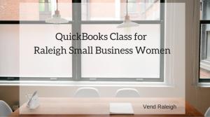 QuickBooks Class for Raleigh Small Business Women