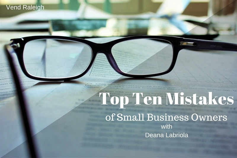 Top Ten Mistakes of Business Owners