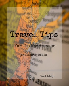 Travel Tips for the Busy Momprenuer