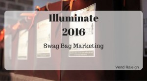 Illuminate: Swag Bag Marketing